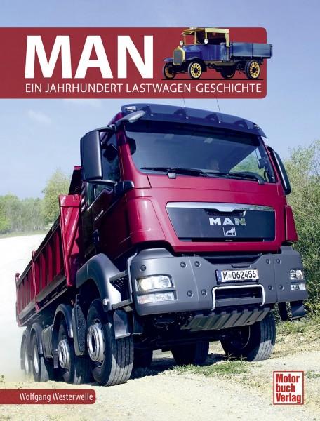 MAN - Ein Jahrhundert Lastwagen-Geschichten