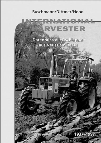 IHC-Datenbuch der Schlepper aus Neuss am Rhein (1937-1997)